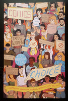 Comics for Choice Anthology Edited by Hazel Newlevant, Whit Taylor, and Ø.K. Fox