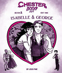 Chester 5000 Book 2: Isabelle & George by Jess Fink
