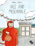 Vile and Miserable by Samuel Cantin