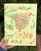 CRUSH by Anjelica Colliard