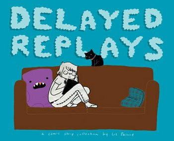 Liz Prince: Delayed Replays (Graphic Novel)