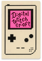Digital Witchcraft by Christine Schneider Gutierrez