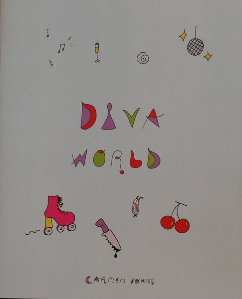 Diva World by Carmen Johns