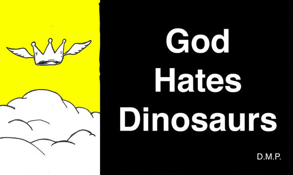 God Hates Dinosaurs Minicomic by Doctor Popular
