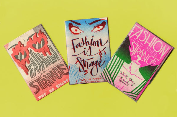 Fashion is Strange Zine 3-Pack by Jasjyot Singh Hans