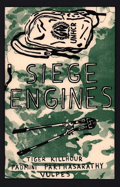 Siege Engines by Tiger Killhour, Padmini Parthasarathy, and Vulpes