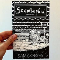 Scumburbia Mini Comic by Sam Grinberg