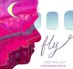 Fly by Leah Yael Levy