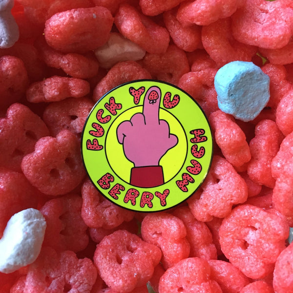 Enamel Pin: Fuck You Berry Much by Liz Prince and Pindigo Grrrls