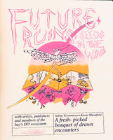 Future Ruins: Seeds in the Wind by Krusty Wheatfield and Sabine Teysssonneyre