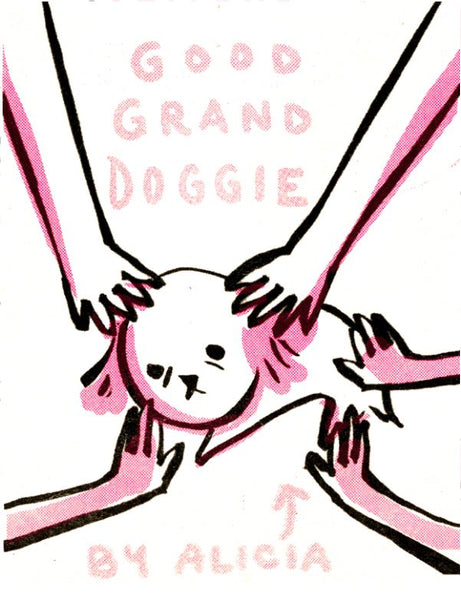 Zine: Good Grand Dog by Alicia Cardel