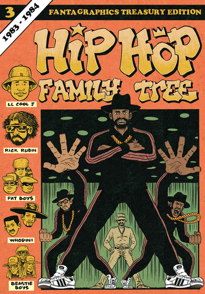Hip Hop Family Tree Vol. 3 by Ed Piskor