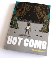 Hot Comb by Ebony Flowers