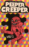 Tales Of The Peeper Creeper Vol. #2 by Patrick Sparrow