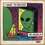 Sticker: I Want To Believe In Myself by Andrew Peña
