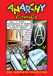 Anarchy Comics: The Complete Collection Edited by Jay Kinney