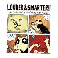 Louder And Smarter by Alex Krokus