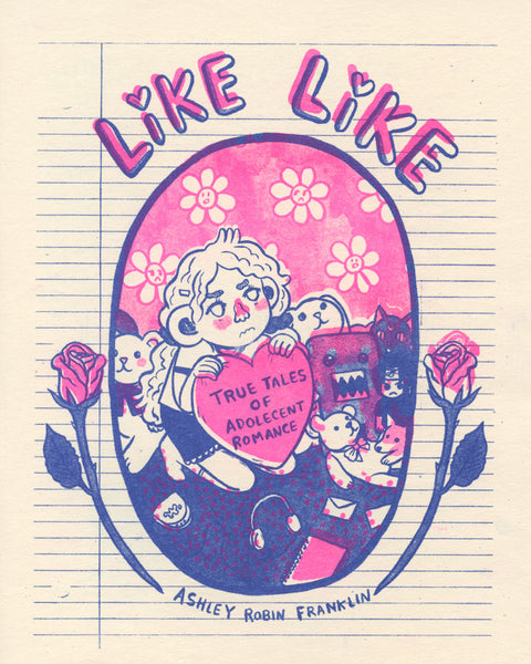 Zine: Like Like by Ashley Robin Franklin