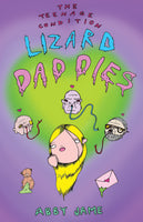 Lizard Daddies by Abby Jame