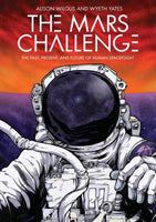The Mars Challenge by Alison Wilgus and Wyeth Yates