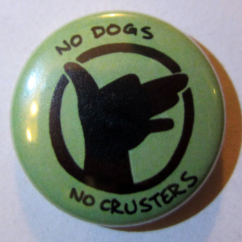 Pin: No Dogs No Crusters (Nothing Nice to Say) by Mitch Clem