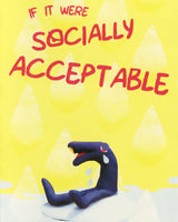 If It Were Socially Acceptable by Sage Coffey