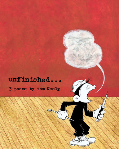Tom Neely - Unfinished