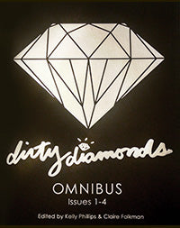 Dirty Diamonds Omnibus: Issues 1-4