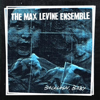 The Max Levine Ensemble - Backlash, Baby - LP