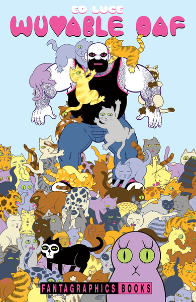 Wuvable Oaf by Ed Luce