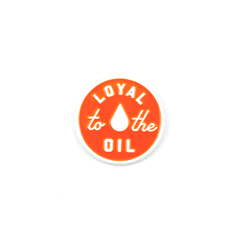 Alberta Pin Co. - Loyal To The Oil