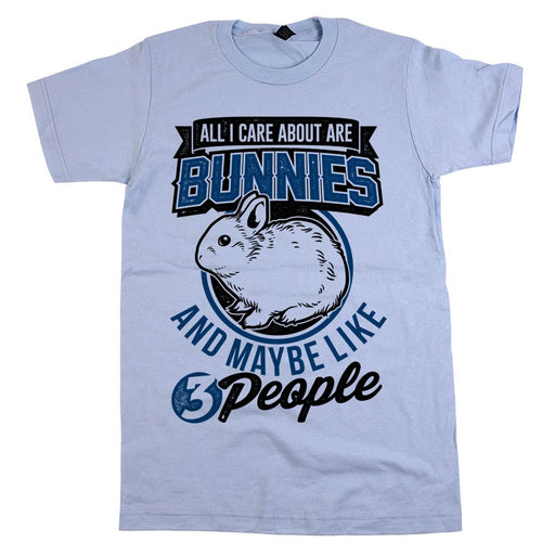 All I Care About Are Bunnies And Maybe Like 3 People Unisex Tee Baby Blue