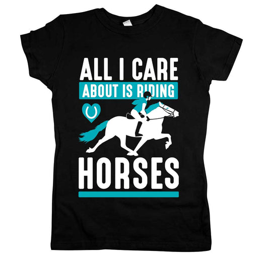 All I Care About Is Riding Horses Womens Jr Slim Fit Tee Black