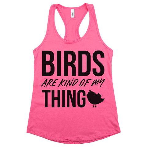 Birds Are Kind Of My Thing Racerback Tank Top Berry Womens