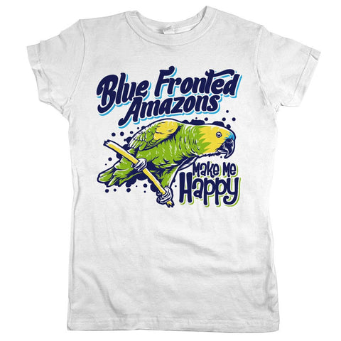 Blue Fronted Amazons Make Me Happy Womens JR Slim Fit Tee White