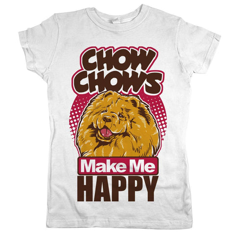 Chow Chows Make Me Happy Womens Shirt White