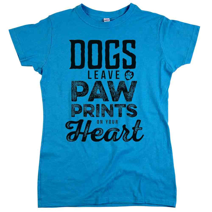 Dogs Leave Paw Prints On Your Heart Tee Womens Turquoise Tee