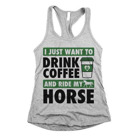 I Just Want To Drink Coffee And Ride My Horse Racerback Tank Top Athletic Grey Womens