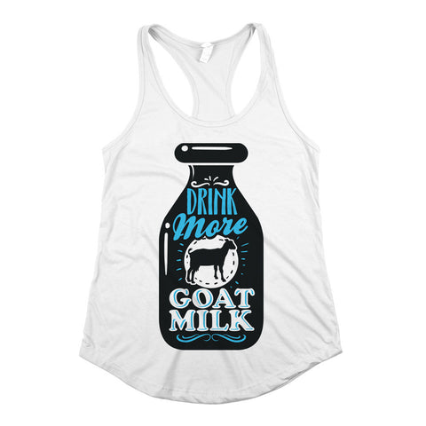 Drink More Goat Milk Womens Racerback Tank Top White