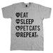 Eat Sleep Pet Cats Repeat Unisex Tee Athletic Grey