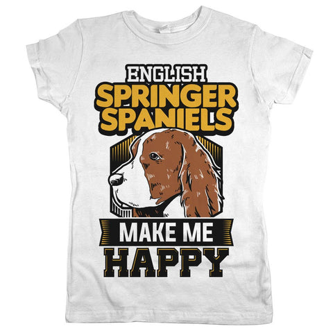 English Springer Spaniels Make Me Happy Womens Shirt White