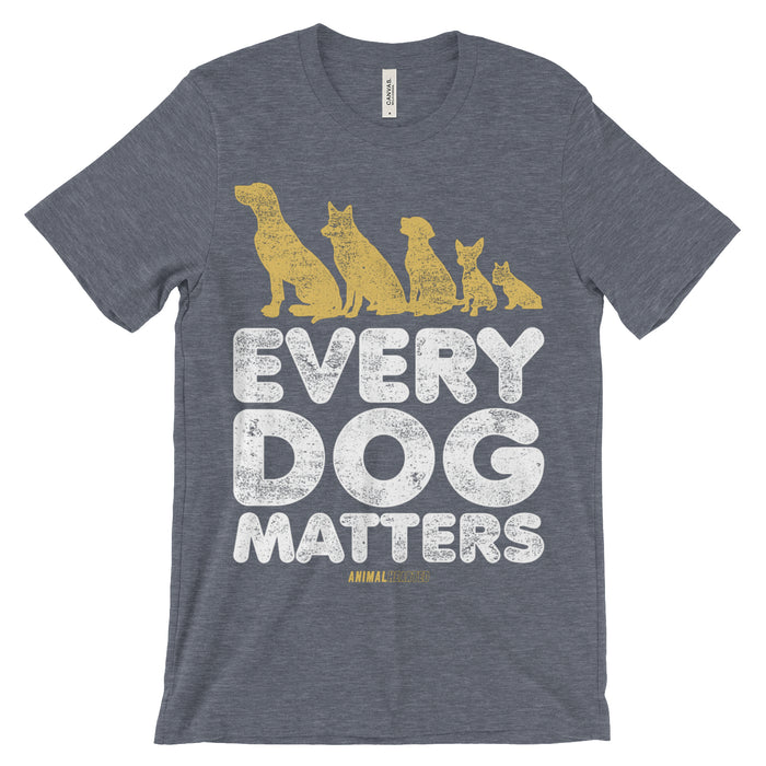 Every Dog Matters T Shirt Unisex
