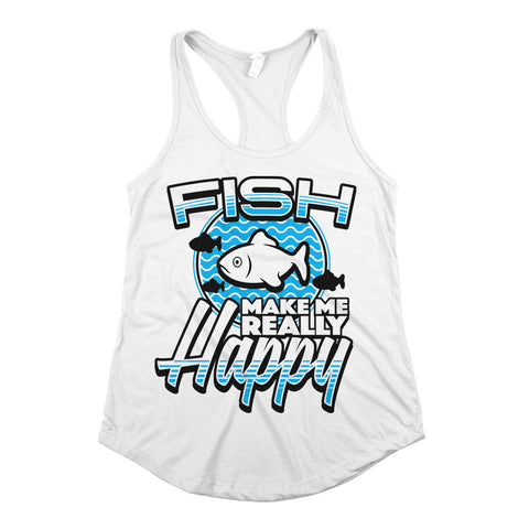 Fish Make Me Happy Womens Racerback Tank Top White