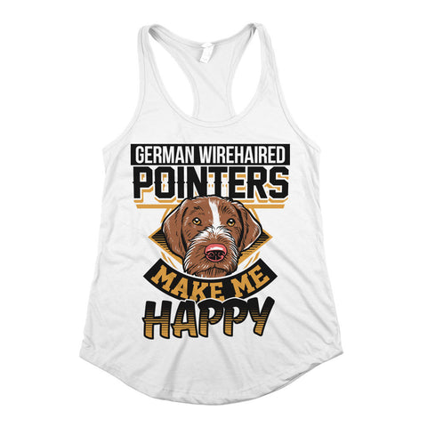 German Wirehaired Pointers Make Me Happy Womens Racerback Tank Top White