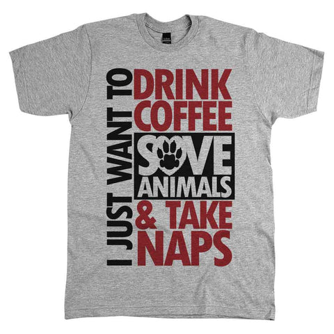 I-Just-Want-To-Drink-Coffee-Save-Animals-Unisex-Tee