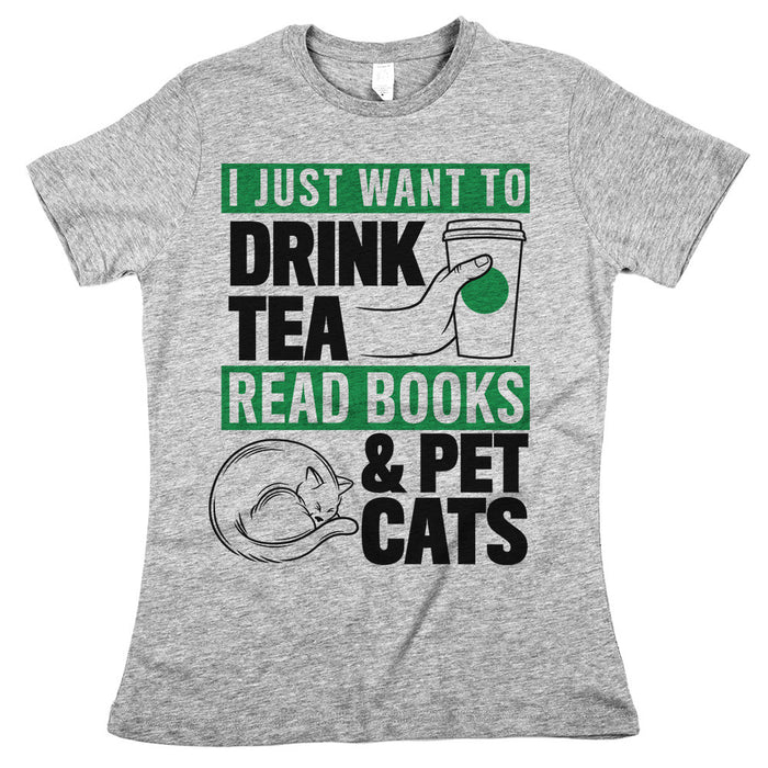 I Just Want To Drink Tea Pet Cats Womens Classic Fit Tee Athletic Grey