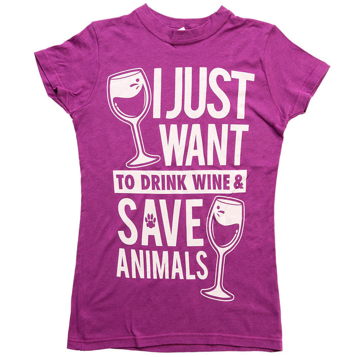 'I Just Want to Drink Wine & Save Animals'