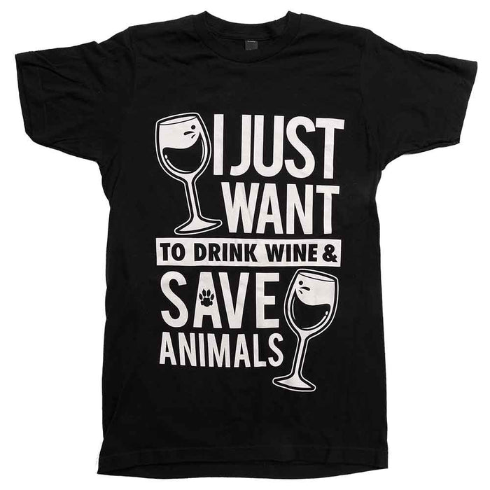 I-Just-Want-To-Drink-Wine-And-Save-Animals-Unisex-Tee-Black