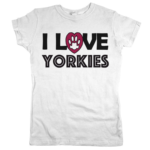 I Love Yorkies Womens Shirt White