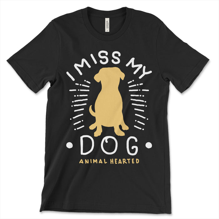 I Miss My Dog T Shirt